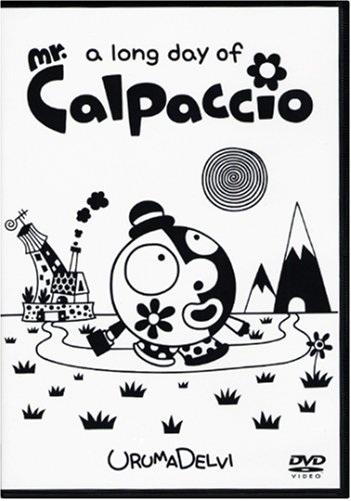 (a long day of) Mr. Calpaccio